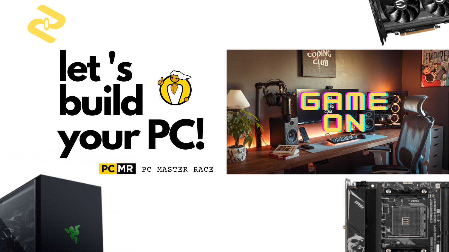 [PCMR] Have your custom PC built